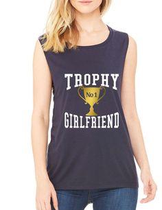 Women's Flowy Muscle Top Trophy Girlfriend Love Valentine's