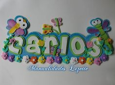 nombre decorados con mariposas y libelulas - Buscar con Google Angela, Name Plaques, Foam Crafts, Google, Decorated Letters, Manualidades, Stall Signs, Jelly Beans, Butterflies