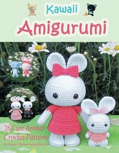 Kawaii Amigurumi - 28 Animal Crochet Patterns - Get Hundreds of Free Crochet Patterns on Amazon - Find out How!