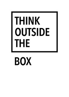 Think Outside The Box Print Minimal Art Creative Goal Quotes, Self Love Quotes, Words Quotes, Art Quotes, Quotes To Live By, Life Quotes, Inspirational Quotes, Marketing Quotes, Business Marketing