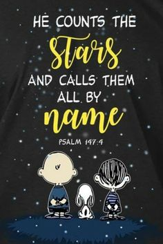 He counts the stars and calls them all by name