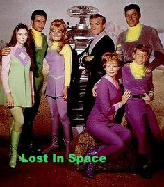 Lost In Space, one of many TV shows from the 60s I loved,.. they where my escape from the chaos at home