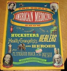 BOOK: The Great American Medicine Show - an illustrated history of hucksters, healers... WVC Library 973.506 ARMSTRO