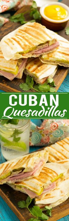 Cuban Quesadillas Recipe | Cuban Sandwich Quesadilla | Easy Cuban Quesadilla | Best Cuban Sandwich Quesadilla Cuban Sandwich, Smoked Ham, Ham Wraps, Homemade Ham, Best Dinner Recipes, Pork Roast, Quesadilla, Pickles, Sandwiches