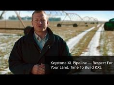 Keystone XL Pipeline — Respect For Your Land — Time To Build KXL - YouTube