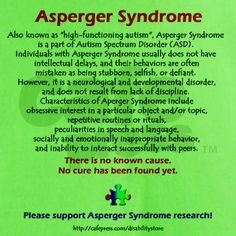 I'm an Aspie, and it's awesome to finally be able to find a brief but good description of this syndrome.