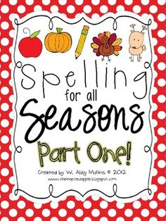 Spelling for all Seasons Part One!