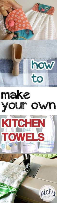 How to Make Your Own Kitchen Towels -