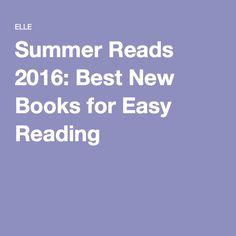 Summer Reads 2016: Best New Books for Easy Reading