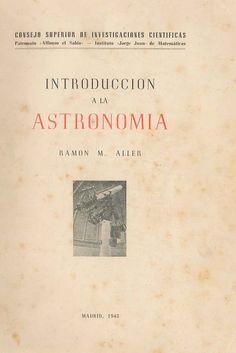 Introducción a la astronomía / Ramón M. Aller