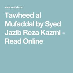 Tawheed al Mufaddal by Syed Jazib Reza Kazmi - Read Online