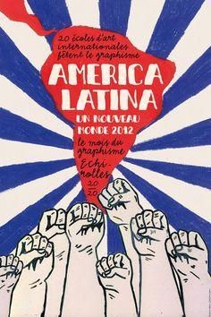 20 sur 20 america latina un nouveau monde Revolution Poster, Arte Latina, Protest Art, Design Art, Graphic Design, Ecole Art, Dream Book, Political Art, Contemporary Artwork