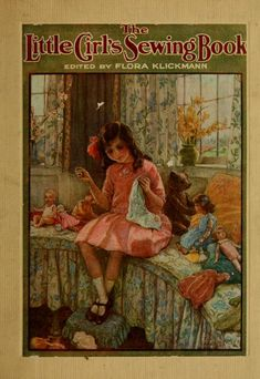 Turn of the century book to teach little girls needlework. The writing is utterly charming and the projects adorable. A lovely window into another time and how our culture has changed.
