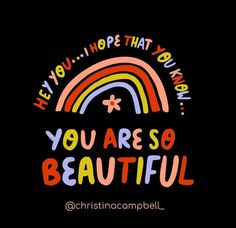You are Beautiful The Way You Are, You Are Beautiful, Calm, Motivation, You're Beautiful, Inspiration
