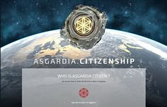 When the project was first announced in October, people could sign up to become a citizen on the Asgardia project website. Asgardia's website allowed the first 100,000 people to register to become citizens of the new space nation, and received half a million applications in total