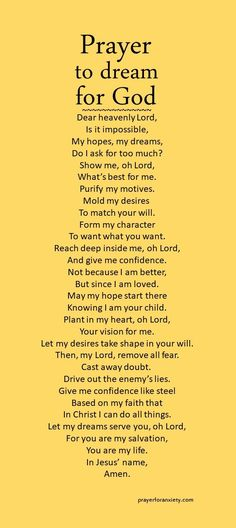 Prayer to dream for God – Prayer For Anxiety Prayer Times, Prayer Scriptures, Bible Prayers, Faith Prayer, God Prayer, Power Of Prayer, Prayer Quotes, Bible Verses, Catholic Prayers