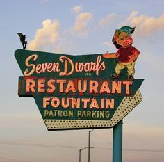 The Seven Dwarfs Restaurant and Fountain neon sign. This is a Snow White themed mom-and-pop diner located in Wheaton, Illinois. I used to come here often for lunch with my grandparents Old Neon Signs, Vintage Neon Signs, Old Signs, Advertising Signs, Vintage Advertisements, Vintage Ads, Diner Sign, Retro Signage, Restaurant Signs