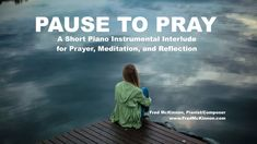 Pause to Pray | Short 5 Minute Piano Instrumental for Prayer, Meditation, Relaxation