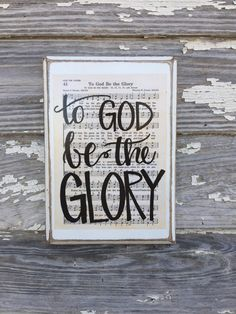 To God be the Glory - Hymn Board - hand lettered wood sign