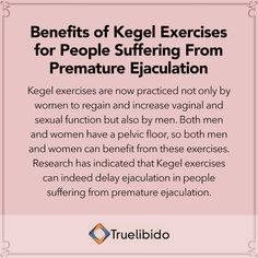 Benefits of #Kegel Exercises for People Suffering From Premature Ejaculation