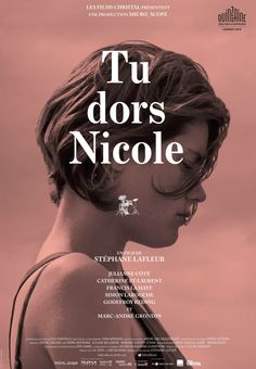 Film poster of Tu dors Nicole (Stéphane Lafleur) Films Cinema, Cinema Posters, Movie Posters, Trailer Film, Movie Trailers, Tu Dors Nicole, Nicole Nicole, Film Fiction, Simon & Simon