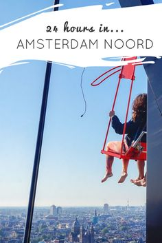 An itinerary and travel guide on how to spend 24 hours in Amsterdam Noord. Explore this hip district by bicycle, boat, and on the highest swing in Europe! Utrecht, Rotterdam, Stuff To Do, Things To Do, Anne Frank House, Visit Amsterdam, Van Gogh Museum, The Fault In Our Stars, Eindhoven