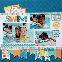 Layout: SWIM I love this layout! I like the notes popping out of the background at the top, and the different accent paper at the bottom...just a clever, cute idea!