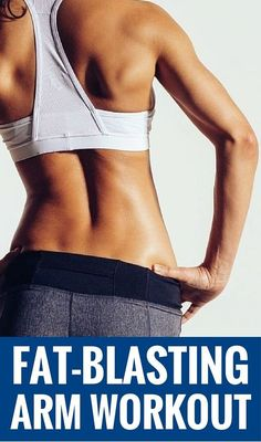 8 Moves To Blast Arm Flab and Sculpt Sexy Arms