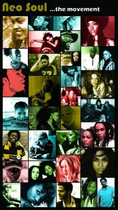 A collage of all the fantastic neo-soul/soul artists