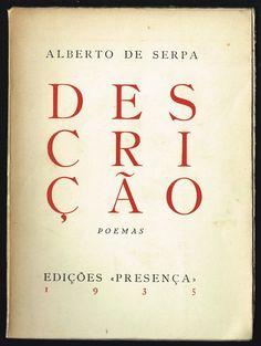 Alberto de Serpa: Descriçao.