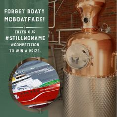 We couldn't have a naming competition without mentioning Boaty McBoatface, whose name was suggested for a polar research vessel. We're looking for sensible-­‐ish names for our new gin still and we prefer our ice in a glass! Any ideas? You could WIN a gin experience for four people PLUS four bottles of our gin. A prize worth a total of £640! Add your chosen name to Comments and Tag the 3 friends you want to bring, then Like and Share. www.cityoflondondistillery.com/competition