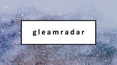 #gleamradar #beautyblog