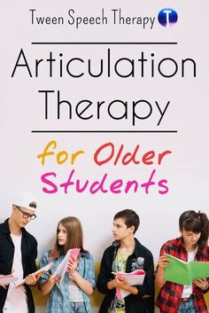 Articulation therapy for older students. Ideas for middle school and high school students in speech therapy.