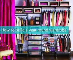 How To Build A Year-round Wardrobe