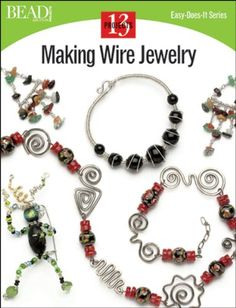 Kathaleen Tranum pinned the Making Wire Jewelry cover.