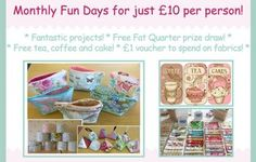 Each month, when the Fabric Shop is on, I run a Fun day!! This is a great chance to come along and make something fun for just £10 with a fabulous group of people. Your £10 goes towards the running of the workshop in Upper Killay Community Council Recreational Hall, endless supply of tea and coffee and my infamous Victoria Sponge!  It also includes a Fat Quarter prize draw for each group and £1 off fabric bought (when spending over £10) at the Fabric Shop.
