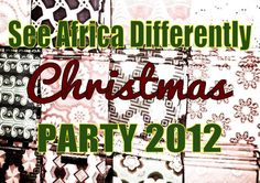 Come to our party!! | See Africa Differently