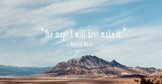 The map? I will first make it.  #travel #quotes #traveling #travelquotes
