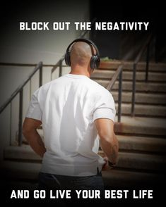 Block out the negativity. Shaun T