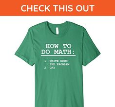 Mens How To Do Math T-Shirt Small Kelly Green - Math science and geek shirts (*Amazon Partner-Link)