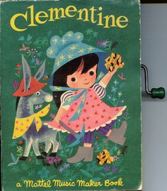 Clementine ( Mattel Music maker Book) 1952