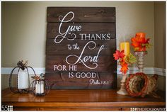 Give Thanks to the Lord for He is Good. Psalm 118:1 || AmandaGdesigns on Etsy