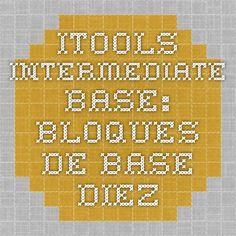 iTools - Intermediate Base: Bloques de base diez