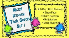 "These task cards are perfect for helping your students practice skills throughout the year! Using mixed review task cards will help your students stay on their ""A"" game! This set of 24 task cards includes the following skills: - Multi-Step Word Problems (addition, subtraction, multiplication, division) - Place Value - Order"