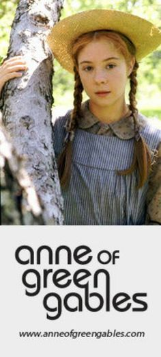 ANNE OF GREEN GABLES !