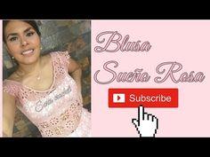 Blusa Sueño Rosa 1 - YouTube