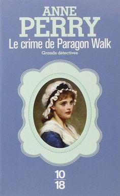 Amazon.fr - Le Crime de Paragon Walk - Anne Perry - Livres
