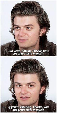 I miss ya. Miss ya, Charlie. #joe keery #steve harrington #charlie heaton…