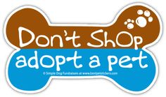 Get your bumper sticker or magnet bone today and donate $5 for every one you buy, to the pet rescue charity you choose.