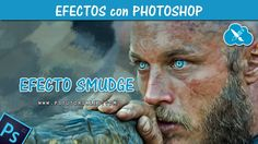 Efecto Smudge Painting - Photoshop Tutorial en español
